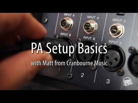 PA Setup Basics - a How To