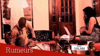 Rumeurs avec Salam Diallo