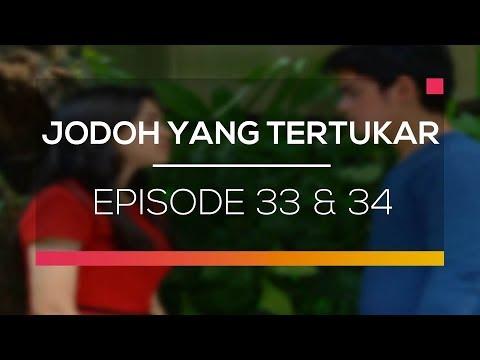 download lagu Jodoh Yang Tertukar - Episode 33 Dan 34 gratis