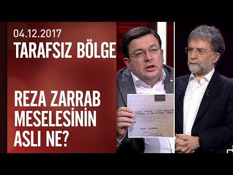 Reza Zarrab meselesinin aslı ne? - Tarafsız Bölge 04.12.2017 Pazartesi