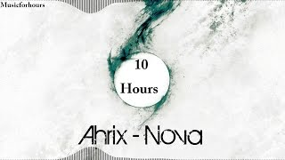 Ahrix- Nova 10 hour version