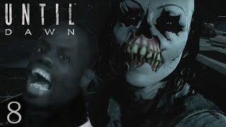 GOT EEM! - Until Dawn: Part 8
