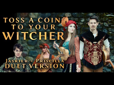 """Toss A Coin To Your Witcher (Duet Version) from """"The Witcher"""" 