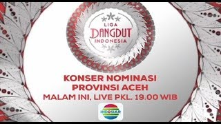 Download Lagu Liga Dangdut Indonesia - Konser Nominasi Aceh Gratis STAFABAND