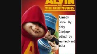 Already Gone - Kelly Clarkson , Chipmunk Version