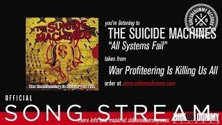 Watch Suicide Machines All Systems Fail video