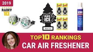 Best Car Air Freshener Top 10 Rankings, Review 2019 & Buying Guide