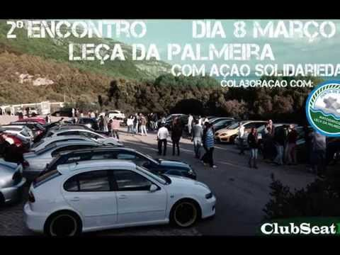 2� Encontro do ClubSeatPT Le�a da Palmeira 8/3/2015  Part 2