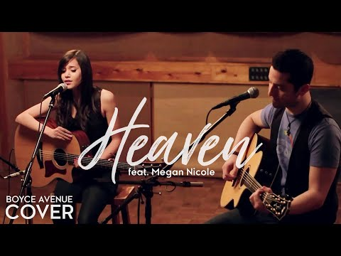Bryan Adams - Heaven (boyce Avenue Feat. Megan Nicole Acoustic Cover) On Itunes & Spotify video