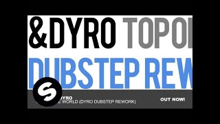 Ansol & Dyro - Top Of The World (Dyro Dubstep Rework)