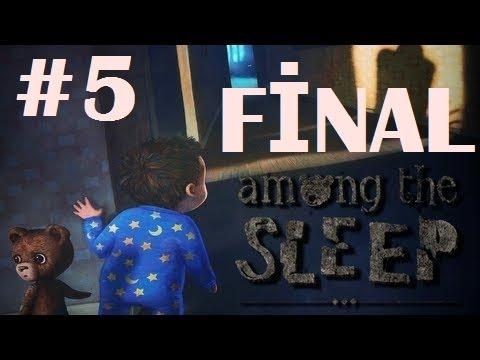 Among The Sleep - Bölüm 5 - Rezil Kadın [FİNAL] [Türkçe]