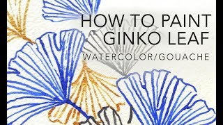 How to paint Ginko Leaf
