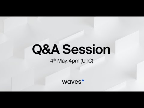 Live Q&A session with Sasha Ivanov, Waves Platform CEO & Founder (May 4th, 2018)