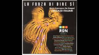 Ron & Francesco De Gregori - I RAGAZZI ITALIANI [New version 2016]