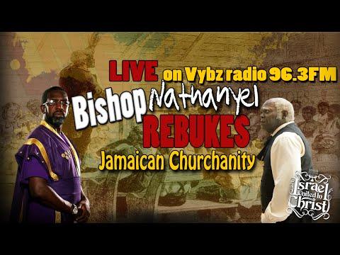The Israelites: Live on Vybz radio 96.3fm Bishop Nathanyel rebukes Jamaican Churchanity