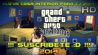 Descargar E Instalar Nueva Casa Interior De CJ Para Gta San Andreas 2014 Full HD :D