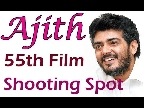 Ajith 55th Film Shooting Spot Video | Trailer | Review | Interviews | Movie News