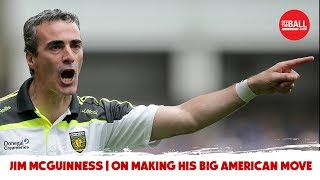 """He blew my mind"" - Jim McGuinness talks to OTB about his American move"
