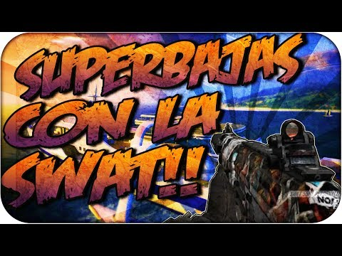 Superbajas con la Swat!! - Black Ops 2