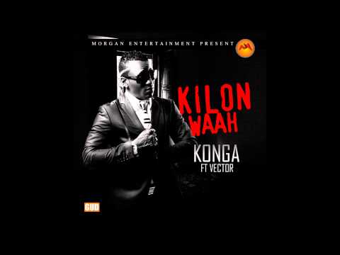Konga Ft. Vector - Kilon Waah video