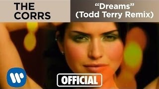 The Corrs - Dreams (Todd Terry Remix)