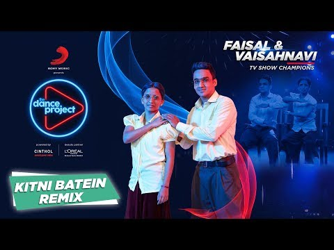 Kitni Batein - Remix |Faisal -Vaishnavi | Lyrical Mime  | The Dance Project