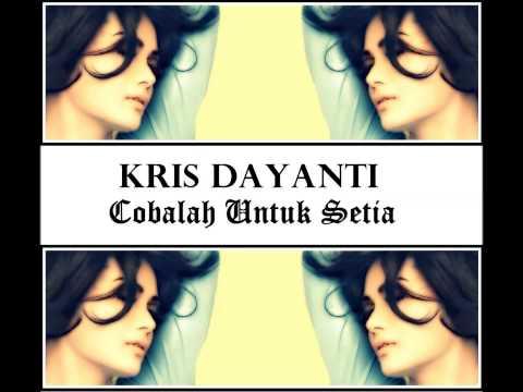 Kris Dayanti cobalah Untuk Setia (with Lyrics) Hd video