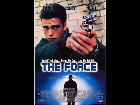 The Force (1994) Full Movie (Laserdisc Rip) en streaming