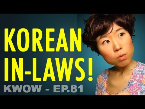 How to Impress Korean Parents, Your Future In-Laws (KWOW #81)