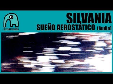 SILVANIA - Sueño Aerostático [Audio]