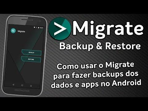 Migrate, o Melhor App de Backups do Android! | Tutorial como usar o Migrate | Review Completo