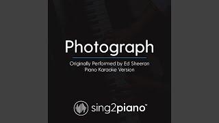 Photograph Originally Performed By Ed Sheeran Piano Karaoke Version