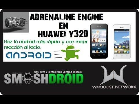 Instalar Adrenaline Engine en Huawei Y320 ◢◤ [Mejorar Rendimiento]