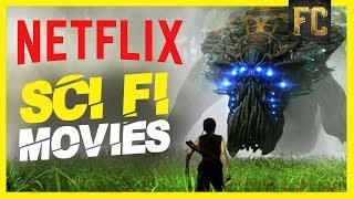 Netflix Sci Fi Movies | 10 Good Sci Fi Movies on Netflix Right Now | Flick Connection