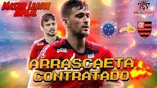 ARRASCAETA CONTRATADO! - Master League ZOPILAL #3 - PES 2019