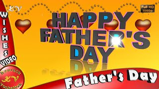 Happy Fathers Day,Wishes,WhatsApp,Video Download,Greetings,Messages,Father's Day Animation