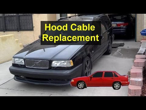 Hood cable inspection and replacement. Volvo 850. S70. V70. etc. - VOTD