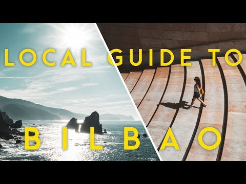 A LOCAL'S GUIDE TO BILBAO | Top 5 things to do in & around Bilbao