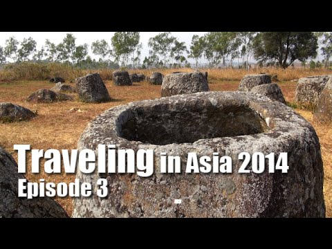 Suab Hmong TRAVEL in ASIA 2014 Episode 3 - Plain of Jars in Phonsavanh, Laos