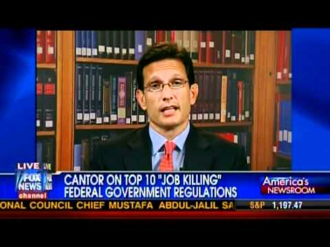 Eric Cantor-Obama doesn't want private sector jobs