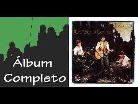 Legião Urbana - Acústico MTV (Álbum Completo)