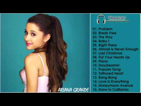 Best Of Ariana Grande (2015) - Ariana Grande Greatest Hits