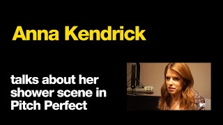 Anna Kendrick talks about her shower scene (10/05/2012)