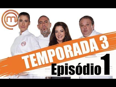 MASTERCHEF BRASIL - TERCEIRA TEMPORADA - EPISÓDIO 1 (15/03/2016) - CANAL OFICIAL