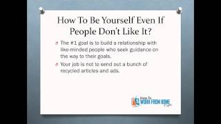 Email Maketing Strategies - How To Be Yourself Even If People Don't Like It?