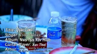 Tsua Muas Qawj Cawv 2018