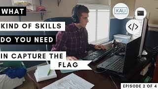 What Skills Do You Need in Capture the Flag for Cybersecurity | Capture the Flag Series