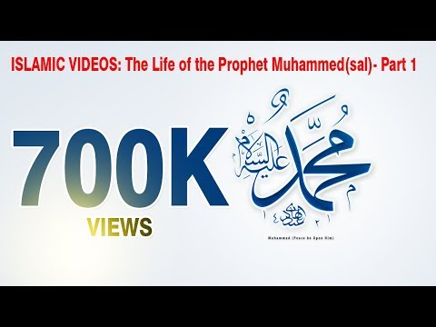 ISLAMIC VIDEOS: The Life of the Prophet Muhammed(sal)- Part...