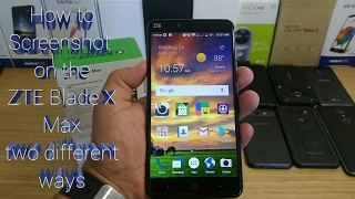 ZTE blade X Max how to Screenshot the two different ways