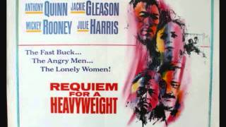 "Laurence Rosenthal - ""Requiem for a Heavyweight"""